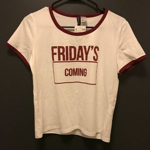 Friday's coming shirt